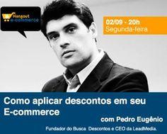 Convidado: Pedro Piza (BuscaDesconto). Tema: Como Aplicar Descontos em Seu Ecommerce. Com Denis Zanini e Elvis Gomes. Clique e assista
