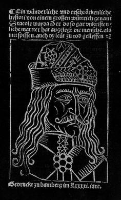 "the Impaler.A portrait of Vlad III of Wallachia, known as Vlad Tepes - The Impaler or Dracula. The image taken from ""Wunderliche und erschrockenliche hystori von einem groszen wuttrich genant Dracole wayda"", Vlad The Impaler, Vampire Dracula, Evil Art, Creatures Of The Night, Medieval Art, Dark Fantasy Art, Book Art, Scary, Horror"