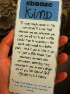choose kind bookmarks. wonder, r.j. palacio. and a 5th grade teacher's read aloud experience with the book.