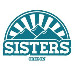 Small Town Logo Design and Application.Sisters, Oregon.