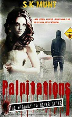 """Palpitations""  ***  S.K. Munt  (2014)"