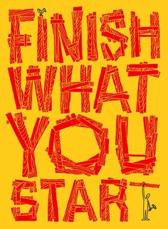 Finish what you start Andy Smith www.asmithillustration.com