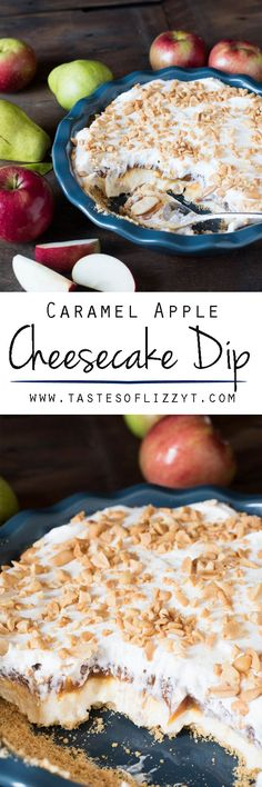 Layered Caramel Apple Cheesecake Dip. Sweet, salty and scrumptious with sliced apples and pears.