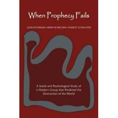 When Prophecy Fails By Professor Leon Festinger, 9781614272908., Mind, Body, Spirit 蛇