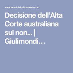 Decisione dell'Alta Corte australiana sul non...   Giulimondi…