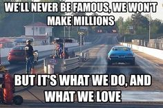 Funny Quotes, Funny Memes, Jokes, Nitro Methane, And So It Begins, Make Millions, Drag Cars, Drag Racing, Our Love
