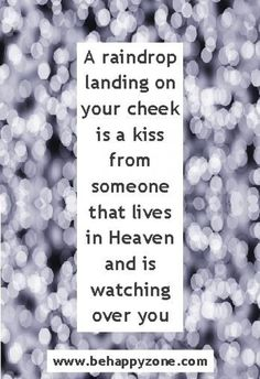 I think this every time it starts to sprinkles. Inspirational quotes - death, sympathy, remembering a loved one in Heaven. Death Quotes, Loss Quotes, Me Quotes, Quotes About Loss, Loss Of A Loved One Quotes, Qoutes, Friend Quotes, Short Quotes, Famous Quotes