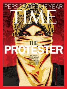 """TIME Magazine """"Person of the Year"""" Cover by Shepard Fairey: In honor of the Arab Spring, Occupy Wall Street and the Russian election rallies, TIME Magazine has Time Magazine, Magazine Covers, Barack Obama, Sarah Mason, Shepard Fairy, Art Magazin, Avatar, Arab Spring, Vito"""