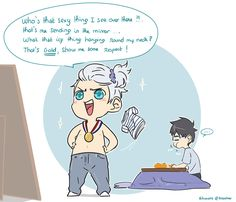 When you put Viktor in front of a mirror ….. he will Sing Me too of Meghan Trainor … xD