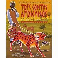 ALMANAQUE BRASIL CULTURAL: Literatura Infantil Da Cultura Negra * Antonio Cab...