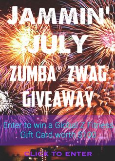 The July Zumba Giveaway is now ON! ENTER NOW to win $100 to spend at GlobalZFitness.com!
