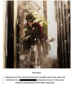 Yes, because saving one of his best friends makes the Hulk a mindless beast...poor misunderstood Banner/Hulk :(