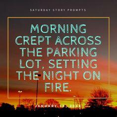 #941. (Saturday Story Prompts [2018.01.13 (www.Martha.net))
