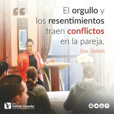 El orgullo y el resentimiento traen conflictos en la pareja. By @DelilahCrowder #dpcministries #tallerelartedeamar