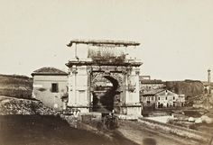 Arch Of Titus, Fantasy World Map, Italian Life, Roman Architecture, Grand Tour, Ancient Rome, Roman Empire, Capital City, Old Pictures