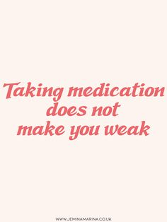 Taking medication does not make you weak Inspirational motivational recovery positivity psychische gesundheit mh quote kindness love survivor healing disease trichotillomanie ocd angst depression ptsd help Mental Health Recovery Quotes, Depression Recovery Quotes, Mental Health Matters, Mental Health Awareness, Brain Health, Positive Mental Attitude, Positive Vibes, Mental Health Treatment, Kindness Quotes