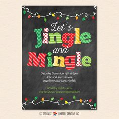 Jingle and Mingle Christmas Lights - Chalkboard Christmas / Holiday Party Invitation (Digital File OR Printed Cardstock Cards Are Available) by inkberrycards on Etsy https://www.etsy.com/listing/209712088/jingle-and-mingle-christmas-lights