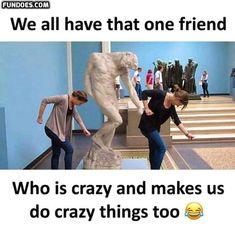 Funny pictures, jokes and funny memes sharing website to make others laugh. Get more funny pictures here. Login and share funny pic to make world laugh. Crazy Friend Quotes, Friend Memes, Crazy Friends, Best Friend Humor, Stupid Friends, Funny School Jokes, School Humor, Besties Quotes, Friends Funny Quotes