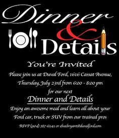 Join us for Dinner & Details July 23rd at Duval Ford.