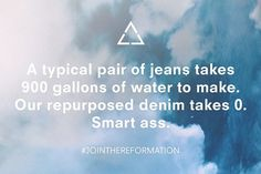 Eco Tip: A typical pair of jeans takes 900 gallons of water to make #EarthDay