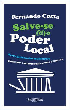 Salve-se (d)o Poder Local - Breve história dos municípios