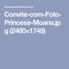 Convite-com-Foto-Princesa-Moana.jpg (2480×1748)