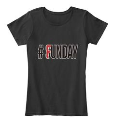 $18.99 Sunday Funday Funny Tshirt Black T-Shirt Front