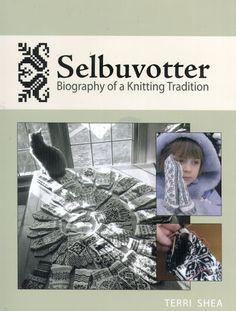 Selbuvotter - Biography of a Knitting Tradition (book) - Monika Romanoff - Picasa Web Albums