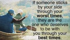 If someone sticks by your side through your WORST TIMES, they are the one who deserves to be with you through your BEST TIMES - Spirit Science Wise Quotes, Mood Quotes, Positive Quotes, Wise Sayings, Spirit Science Quotes, Inspiring Quotes About Life, Inspirational Quotes, Motivational, Medium Readings