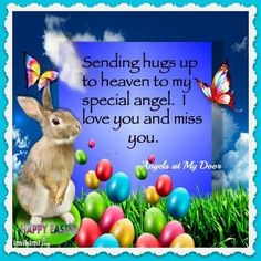 Happy Easter In Heaven Easter Heaven Quotes Happy Easter Quotes