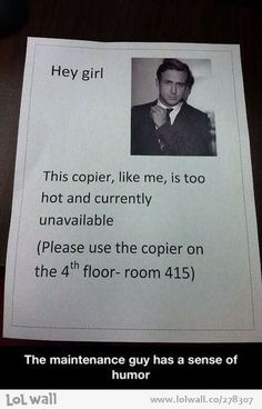 Must put this on the copier in the new bldg next time it blows up