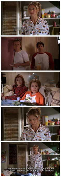 Buffy The Vampire Slayer.   - the yummy sushi pajamas :)