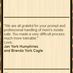 """Customer Praise for Divide & Conquer Estate Sales:  """"We are all grateful for your prompt and professional handling of mom's estate sale. You made a very difficult process much more tolerable."""" Love, Jan York Humphries and Brenda York Cagle  Call us at: 903.520.8853  Read more at http://www.divideandconquerofeasttexas.com/priorpraises.php  #estatesales #consignments #consignment #tyler #tylertx #tylertexas #organizing #organizers #professionalorganizer #professionalorganizers #movingsale…"""