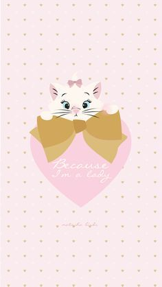 """Disney Aristocats Marie """"Because I'm a Lady"""" free iphone background wallpaper… Disney Love, Disney Magic, Disney Art, Disney Pixar, Cute Backgrounds, Phone Backgrounds, Wallpaper Backgrounds, Trendy Wallpaper, Pink Wallpaper"""