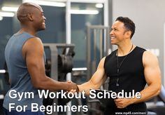 Every #beginner may feel overwhelmed because in the gym, everyone else may seem to know a lot about exercising. However, there is no need to fret because before you chalk out a #gym #workout schedule for #beginners, here are some pro tips to get you started on the right foot.