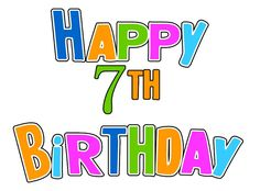 Happy 7th Birthday – Birthday Cards, Wishes, Images, Sayings And Greetings