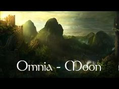 Omnia - Moon <3 I am a free spirit, much love this band, this song this much, love nature and my nature witch!