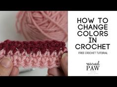 How To Change Colors In Crochet - YouTube