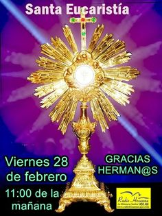 Radio Hosanna 1450 AM.  La Misionera.: Santa Eucaristía viernes 28 de febrero