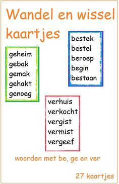 Wandel en wisselkaartjes met ge-, be- en ver- woorden. Cooperative Learning, Kids Learning, Dutch Language, School Levels, School Items, Skills To Learn, Kids Writing, Speech And Language, Kids Education