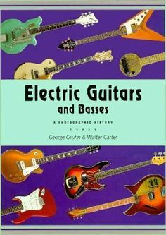 Electric Guitars and Basses : a Photographic History by George Gruhn and Walter Carter. This book is a companion to Acoustic Guitars and Other Fretted Instruments, also by Gruhn and Carter. Like the first book, it is beautiful. Bass Guitars, Acoustic Guitars, Electric Guitars, Guitar Books, Vintage Guitars, Magazines, Instruments, This Book, Album