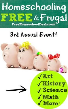 3rd Annual Homeschooling for Free and Frugal Series: Art, History, Science, Mind Craft, and SO much More!