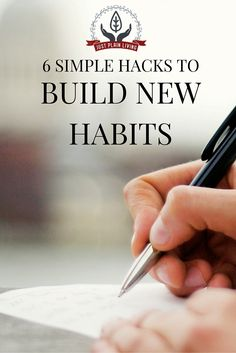 Get help with building your new habits. Six simple hacks to make it easier.