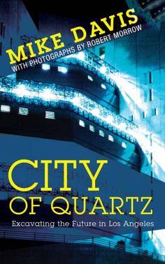 (NEW EDITION) City of Quartz: Excavating the Future in Lo... https://www.amazon.co.uk/dp/1844675688/ref=cm_sw_r_pi_dp_x_L1hAzbQWW8051
