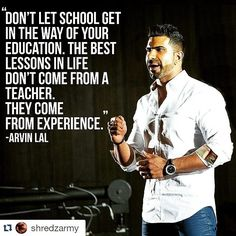 "#Repost @shredzarmy - Morning Motivation - ""Dont let school get in the way of your education. The best lessons in life dont come from a teacher. They come from experience."" @Arvinsworld - Don't let other people blind you by their unfulfilled dreams and unimportant information. You want to learn something then experience it. Schools these days are cutting down on experiencing knowledge and education! We need to inform them on their destruction of happiness in our generation. Instead of…"