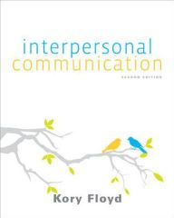 Interpersonal Communication / Edition 2 by Kory Floyd Download