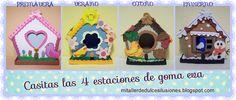 CASITAS LAS 4 ESTACIONES DE GOMA EVA. | MI TALLER DE DULCES ILUSIONES