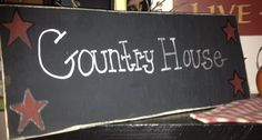 Country House custom handmade country sign for by KLEcountrysigns