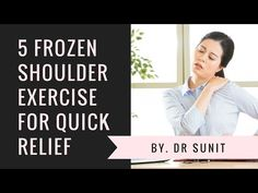 Frozen Shoulder Exercises: In this video, we will learn 5 best exercises for frozen shoulder. These are simple yet very effective shoulder pain relief exerci. Frozen Shoulder Pain, Frozen Shoulder Exercises, Shoulder Pain Exercises, Stiff Shoulder, Shoulder Pain Relief, Back Pain Relief, Shoulder Workout, Rheumatoid Arthritis Treatment, Neck And Back Pain