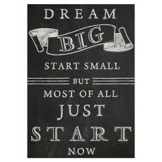 Dream Big Sign.